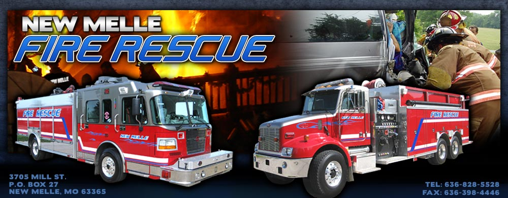 New Melle Fire Rescue, 3705 Mill Street, PO BOX 27, New Melle, MO 63365, Telephone: 636-828-5528, Fax: 636-398-4446
